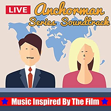Anchorman Series Soundtrack (Music Inspired by the Film)