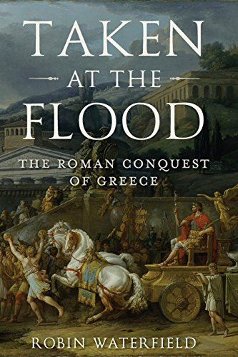 Taken at the Flood (Ancient Warfare and Civilization)