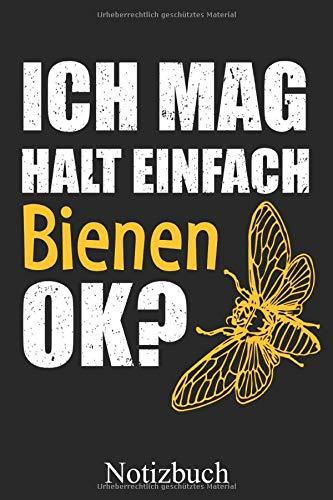 Ich Mag Halt Einfach Bienen Ok? - Imker Notizbuch: Bienenzüchter Notizheft, Schreibheft, Tagebuch (Taschenbuch ca. DIN A 5 Format Liniert) von JOHN ROMEO