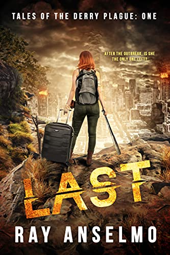 LAST (Tales of the Derry Plague Book 1)