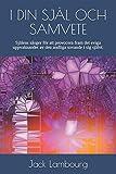 I DIN SJÄL OCH SAMVETE: Själens sånger för att provocera fram det eviga uppvaknandet av den andliga sovande i sig självt.