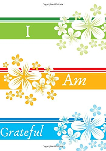 I am Grateful: Daily Prompts Diary Journal for Kids to Practice Gratitude and Mindfulness   Record Book for Children to Draw, Scribble, Doodle, Write ... with 120 pages (Gratitude Journals for kids)