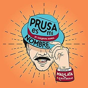 Prusa Es Mi Nombre (Remix)