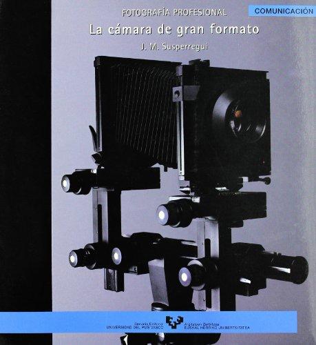 Fotografía profesional. La cámara de gran formato: 12 (Serie de Comunicación)