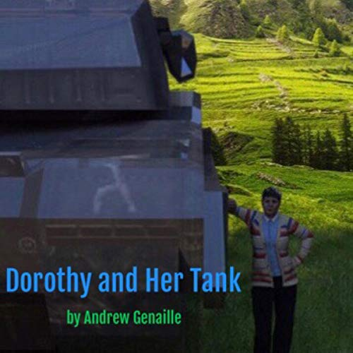 Dorothy and Her Tank audiobook cover art