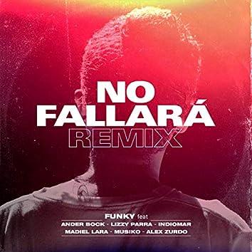 No Fallará (Remix)