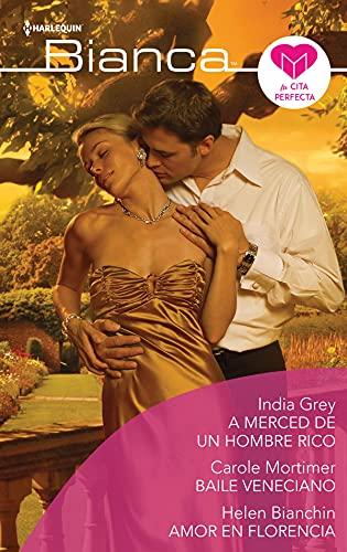 A merced de un hombre rico – Baile veneciano – Amor en florencia