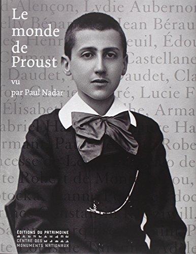 Le Monde de Proust: Vu par Paul Nadar