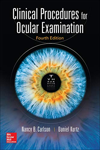 Compare Textbook Prices for Clinical Procedures for Ocular Examination, Fourth Edition 4 Edition ISBN 9780071849203 by Carlson, Nancy,Kurtz, Daniel
