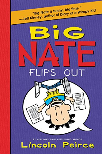 Big Nate Flips Out (English Edition)