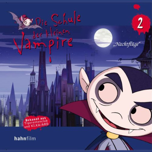 Nachtflug (Die Schule der kleinen Vampire 2) audiobook cover art