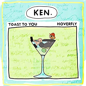Toast to You / Hoverfly