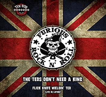 Teds Don't Need a King