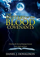 The Mystery of the Blood Covenants