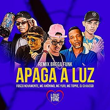Apaga a Luz (Brega Funk Remix)