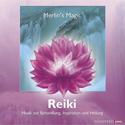 Reiki: Musik zur Reiki-Behandlung, Inspiration und Heilung (Körper, Seele und Geist)