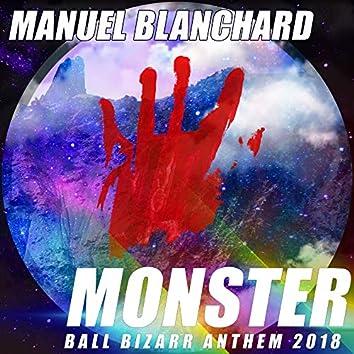 Monster (Ball Bizarr Anthem 2018)