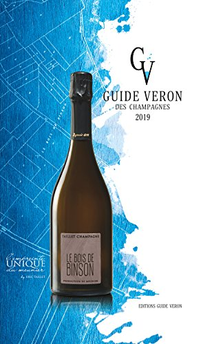Guide VERON des Champagnes 2019 (French Edition)