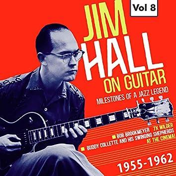 Milestones of a Jazz Legend: Jim Hall on Guitar, Vol. 8