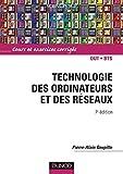 Technologie des ordinateurs et des réseaux - Cours et exercices corrigés