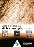 Atlas pratique de trichoscopie