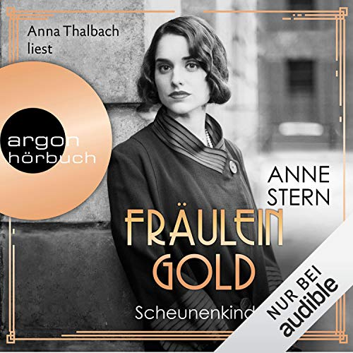 Fräulein Gold. Scheunenkinder Titelbild