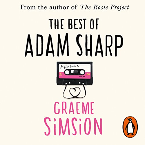 The Best of Adam Sharp                   By:                                                                                                                                 Graeme Simsion                               Narrated by:                                                                                                                                 David Barker                      Length: 9 hrs and 21 mins     68 ratings     Overall 3.6