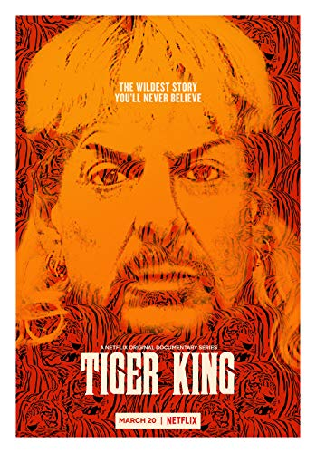 Fullfillment Posters Tiger King TV Series Documentary Movie Poster Glossy Print Photo Wall Art Joe Exotic Sizes 8x10 11x17 16x20 22x28 24x36 27x40#1 (8x10 inches)