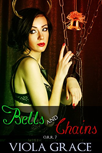 Bells and Chains (Operation Reindeer Retrieval Book 7)