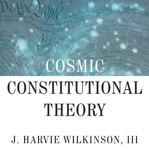 Cosmic Constitutional Theory audiobook cover art