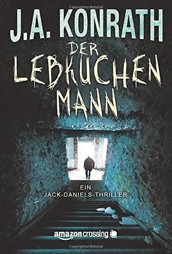Der Lebkuchenmann (Ein Jack-Daniels-Thriller, Band 1)