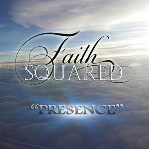Faith Squared