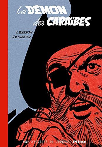Barbe-Rouge - Une aventure du journal Pilote - Tome 0 - Le Démon des Caraïbes (version bibliophile) (BARBE ROUGE (INTEGRALE))