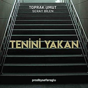 Tenini Yakan (feat. Seray Bilen)