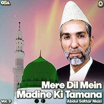 Mere Dil Mein Madine Ki Tamana, Vol. 3