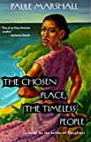 The Chosen Place, The Timeless People (Vintage Contemporaries) - Paule Marshall