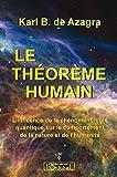 Le théorème humain - L'influence de la phénoménologie quantique sur le comportement de la nature et de l'humanité