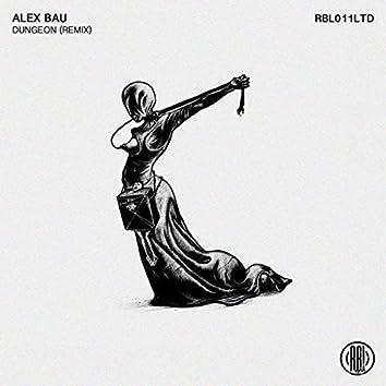 Dungeon (Alex Bau Remix)