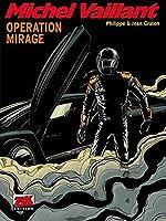 Michel Vaillant Band 64: Operation Mirage