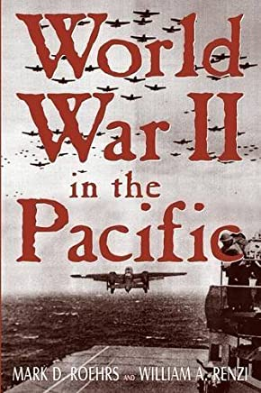 World War II in the Pacific by William A. Renzi Mark D. Roehrs(2004-01-07)
