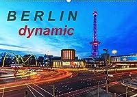 Berlin dynmaic (Wandkalender 2022 DIN A2 quer): Berliner Verkehr (Monatskalender, 14 Seiten )