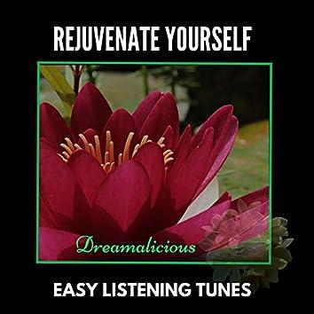 Rejuvenate Yourself - Easy Listening Tunes