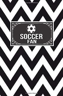 Soccer Fan: Gift Lined Journal Notebook To Write In
