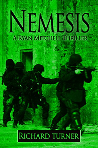 Book: Nemesis (A Ryan Mitchell Thriller Book 6) by Richard Turner
