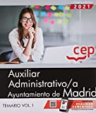 Auxiliar administrativo ayuntamiento de Madrid. Temario - Volumen 1