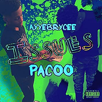 Issues (feat. Pacoo)