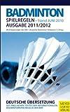 Badminton Spielregeln 2011/2012 - Deutscher Badminton-Verband e.V.