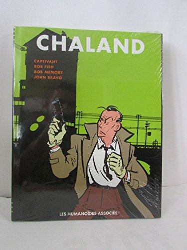 Chaland l'Intégrale -Tome 3 - Captivant -Bob Fish