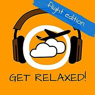 Get Relaxed Flights! Flugangst überwinden mit Hypnose! Titelbild