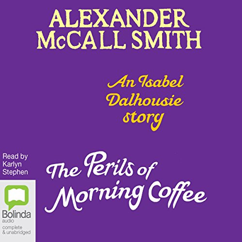 The Perils of Morning Coffee audiobook cover art